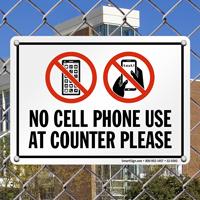 No Cell Phone At Counter Sign