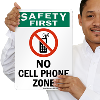 No Cell Phone Safety First Sign