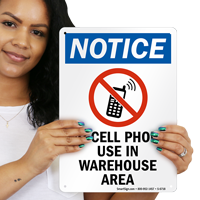 In Warehouse Area No Cell Phone Use Sign