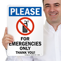 Phone For Emergencies Only Sign
