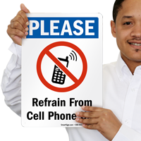 Refrain From Cell Phone Use with Graphic Sign