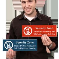 Serenity Zone, Please Talk Softly Sign