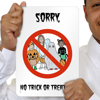 Sorry No Trick Or Treaters Sign For Halloween Usa Made