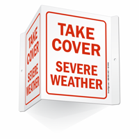 Take Cover Severe Weather Sign