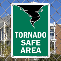 Tornado Safe Area Emergency Sign