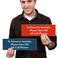 Preserve Serenity, Turn Off Cell Phones Sign