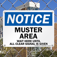 OSHA Notice Muster Area Sign