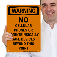 No Cellular Phones Or Nonintrinsically Safe Devices Beyond This Point Sign