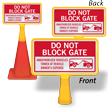 Do Not Block Gate ConeBoss Sign