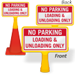 Loading And Unloading ConeBoss Sign