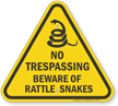 No Trespassing, Beware Of Rattlesnakes Triangle Sign