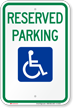 Reserved Parking (handicapped Symbol) Aluminum ADA Handicapped Sign
