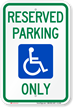 Reserved Parking Only Handicapped Sign
