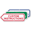 Add Your Custom Instructions Left Arrow Sign