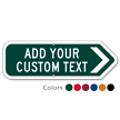 Add Your Custom Text Right Arrow Sign