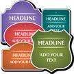 Add Own Headline and Wording Custom Sign
