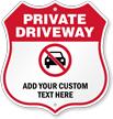 Add Your Text Here Custom Private Driveway Shield Sign
