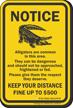Keep Your Distance, Texas Alligator Warning Sign