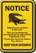 Alligators Area Keep Your Distance Notice Sign