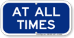 At All Times Supplemental Parking Sign