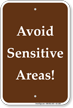 Avoid Sensitive Areas Campground Sign