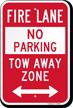 Bidirectional Fire Lane, Tow-Away Zone Sign