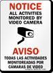 Bilingual All Activities Monitored Video Camera Sign