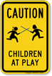 Children At Play Caution Sign
