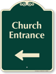 Church Entrance At Left Signature Sign
