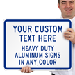 Custom Aluminum Sign - Add Your Text Here