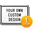 Customizable Horizontal 1-Color Printed Aluminum Sign