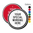 Circular Sign with Custom Wording