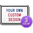 3-Color Printed Customizable Aluminum Horizontal Sign
