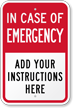 Custom In Case Of Emergency Sign