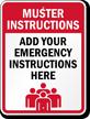 Custom Muster Instructions Sign