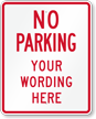 Customizable No Parking Message Sign