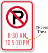 Customizable No Parking Time Limit Sign
