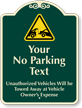 Custom No Parking, Vehicle Towed-Away Signature Sign