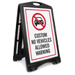 Custom No Vehicles Allowed Sidewalk Sign