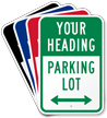 Custom Parking Lot Directional Arrow Sign