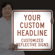 Custom Reflective Sign - Add Your Headline