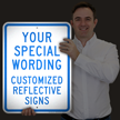 Custom Reflective Sign - Add Your Special Wording