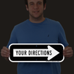 Custom Reflective Sign - Add Your Directions