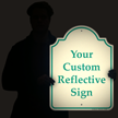 Custom Reflective Sign - Your Wording Goes Here