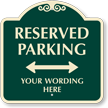 Custom Signature Reserved Parking Directional Arrow Sign