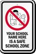 Customizable No Bully School Sign
