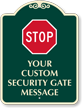 Customizable Security Gate Sign