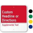 Custom Supplemental Text Sign