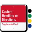 Custom Supplemental Text Sign