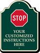 Custom Stop Instructions Signature Sign